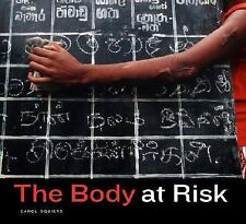 The Body at Risk: Photography of Disorder, Illness, and Healing