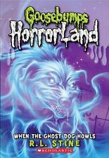 When the Ghost Dog Howls (Goosebumps HorrorLand #13) by R. L. Stine, Good Book