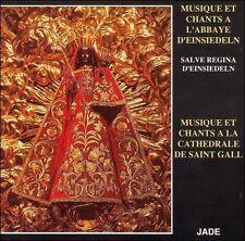 Musique et chants à l'Abbaye d'Einsiedeln et à la Cathédrale de St Gall; JADE CD