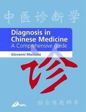 Diagnosis in Chinese Medicine : A Comprehensive Guide by Giovanni Maciocia...