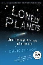 Lonely Planets : The Natural Philosophy of Alien Life by David H. Grinspoon...