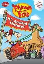 Phineas and Ferb #8: It's Ancient History! (Phineas and Ferb Chapter Book), Disn