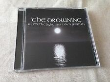 THE DROWNING - When The Light Was Taken From Us CD BRAND NEW!