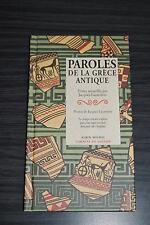 Paroles de la Grèce Antique - Jacques Lacarrière