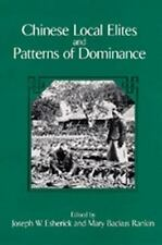 Studies on China: Chinese Local Elites and Patterns of Dominance 11 (1993,...