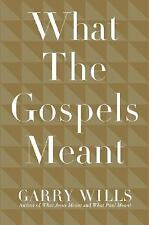 What the Gospels Meant Wills, Garry Hardcover