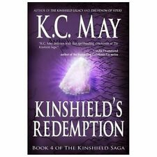 Kinshield's Redemption by K. C. May (2013, Paperback)