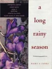 A Long Rainy Season: Haiku and Tanka (Contemporary Japanese Women's Poetry, Vol