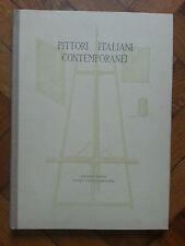 PITTORI ITALIANI CONTEMPORANEI G. UNGARETTI ED. D'ARTE LICINIO CAPPELLI 1950
