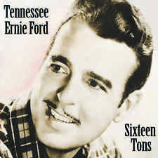 Tennessee Ernie Ford - Sixteen Tons CD
