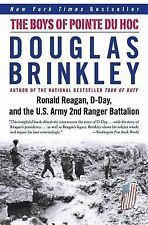 The Boys of Pointe du Hoc: Ronald Reagan, D-Day, and the U.S. Army 2nd Ranger Ba