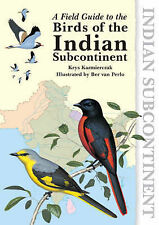A Field Guide to the Birds of the Indian Subcontinent by Krys Kazmierczak...