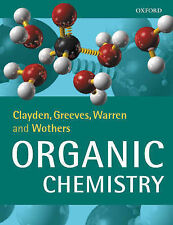 Organic Chemistry Jonathan Clayden, Nick Greeves, Stuart Warren, Peter Wothers V