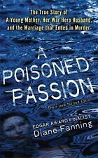 A Poisoned Passion: A Young Mother, her War Hero Husband, and the Marriage that