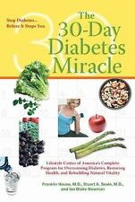 The Thirty Day Diabetes Miracle, Franklin House, Stuart A. Seale, Ian Blake Newm