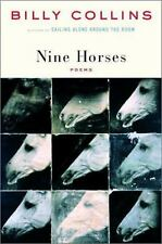 Nine Horses: Poems by Billy Collins (Hardcover)