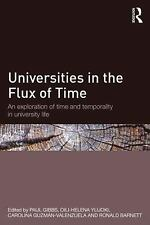 Universities in the Flux of Time : An Exploration of Time and Temporality in...