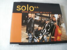 SOLO U.S. - WHERE DO U WANT ME TO PUT IT? - R&B CD SINGLE