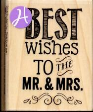 HAMPTON ART rubber stamp BEST WISHES TO THE  MR & MRS wood mounted Wedding