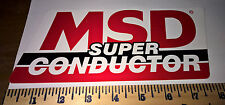 "MSD SUPER CONDUCTOR ~ STICKER DECAL ~ 9"" x 4"" ~ RACING NHRA NASCAR TOOLBOX"