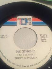 Tommy Olivencia / 45rpm / Que Dichoso Es - La Pela TH Rec