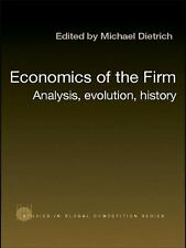 Economics of the Firm: Analysis, Evolution and History (Studies in Global Compet