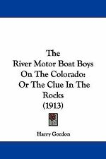 The River Motor Boat Boys on the Colorado : Or the Clue in the Rocks (1913)...