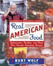 Real American Food: Restaurants, Markets, and Shops Plus Favorite Home-ExLibrary