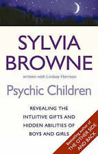 Psychic Children: Revealing Their Intuitive Gifts and Hidden Abilities, Browne,