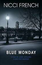 Blue Monday, By Nicci French,in Used but Acceptable condition