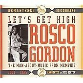 ROSCO GORDON  LET'S GET HIGH THE MAN ABOUT MUSIC FROM MEMPHIS 1951-1965 2 CD BOX