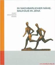 Fachbuch Bauhaus in Jena, Kunst - Architektur – Design, REDUZIERT statt 49€, NEU