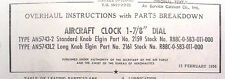 ELGIN AIRCRAFT CLOCK  MANUAL , TYPE  A-11, AN5743-1, -L1A & L, 7 JEWELS  SS HAND