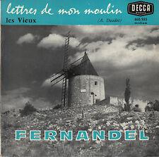 45TRS VINYL 7''/ FRENCH EP DECCA / FERNANDEL / LES VIEUX / DAUDET DICTION