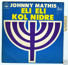 45 RPM SP JOHNNY MATHIS ELI ELI / KOL NIDRE