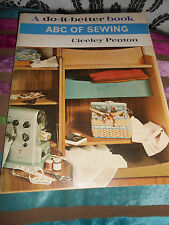 ABC of Sewing,vintage book Ciceley Penton (1964, reprinted 1968)