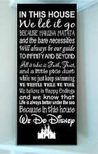 Wooden 12x24 sign w vinyl quote..In this house We Do Disney famous movie quote