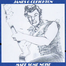 JAMES G CREIGHTON Make Some Noise CD - ex-Shakin' Pyramids NEW ROCKABILLY