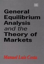 General Equilibrium Analysis and the Theory of Markets by Manuel L. Costa...