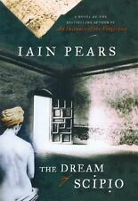 The Dream of Scipio by Iain Pears (2002, Hardcover)