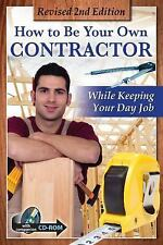 How to Be Your Own Contractor and Save Thousands on Your New House or...