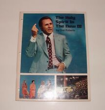 The Holy Spirit in The Now III by Oral Roberts, 1975, Softcover, pre-owned