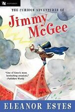 The Curious Adventures of Jimmy McGee by Eleanor Estes (2005, Paperback)