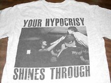 """RISE WITH HONOR YOUR HYPOCRISY SHINES THROUGH"",T-SHIRT ADULT S small GRAY W/S/S"
