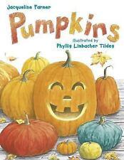 Pumpkins by Jacqueline Farmer (2004, Paperback)
