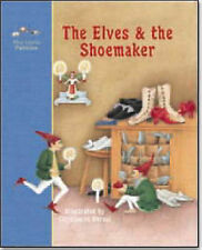 The Elves and the Shoemaker (Little Pebbles) Grimm, Wilhelm, Grimm, Jacob New Bo