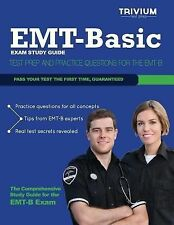 EMT Basic Exam Study Guide : Test Prep and Practice Questions for the EMT-B...