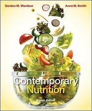 Contemporary Nutrition by Anne M. Smith and Gordon M. Wardlaw (2010, Paperback …