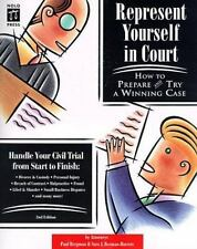 Represent Yourself in Court: How to Prepare and Try a Winning Case (2nd ed)