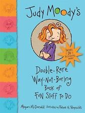 Judy Moody's Double-Rare Way-Not-Boring Book of Fun Stuff to Do, McDonald, Megan
